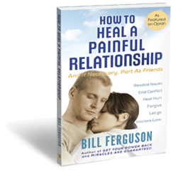 Read the book, How to Heal a Painful Relationship