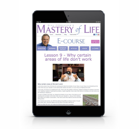 Get the Mastery of Life E-Course